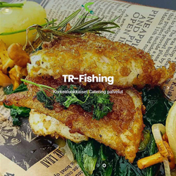 TR-FISHING & CATERING
